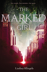 Cover of The Marked Girl (Marked Girl, #1)