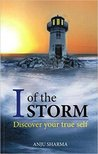I of the Storm by Anju  Sharma