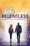 Relentless (The Hero Agenda, #2)