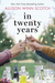 In Twenty Years by Allison Winn Scotch