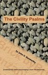 The Civility Psalms
