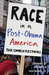 Race in a Post-Obama America by David Maxwell