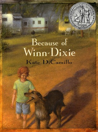 Because of Winn-Dixie by Kate DiCamillo