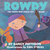 Rowdy: The Pirate Who Could Not Sleep