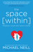 The Space Within: Finding Y...