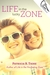 Life in the Lucky Zone by Patricia B. Tighe