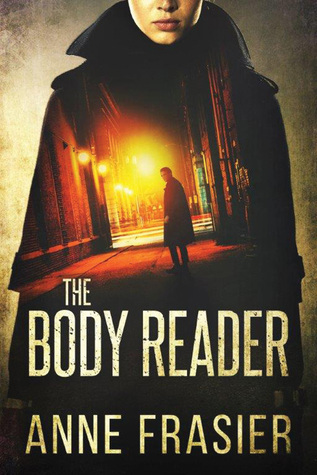 Read Online The Body Reader by Anne Frasier Book, Review or Download