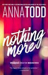 Nothing More (Nothing More #1)