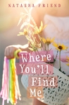 Cover of Where You'll Find Me