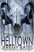 Helltown (World's Scariest Places, #3)