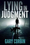 Lying in Judgment