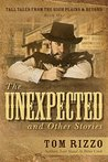 Tall Tales from the High Plains & Beyond: The Unexpected and Other Stories