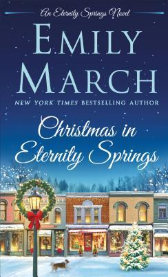 Christmas in Eternity Springs (Emily March)