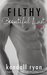 Filthy Beautiful Lust (Filthy Beautiful Lies, #3)
