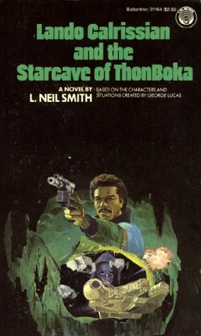 Lando Calrissian and the Starcave of ThonBoka by L. Neil Smith
