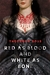 Red as Blood and White as Bone by Theodora Goss