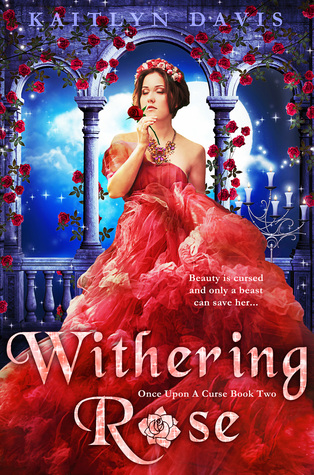 Withering Rose (Once Upon a Curse, #2)