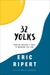 32 Yolks by Eric Ripert