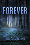 Forever by Linda Cassidy Lewis