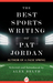 The Best Sports Writing of ...