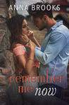 Remember Me Now (It's Kind Of Personal #5)