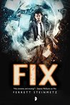 The Fix ('Mancer, #3)