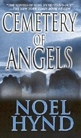 Cemetery Of Angels by Noel Hynd