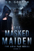 The Masked Maiden (The Aria Fae Series, #2)