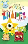My Very Silly Monster Book of Shapes: A Very Silly Monster way to learn all about shapes