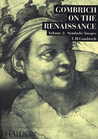 Gombrich on the Renaissance Volume ll: Symbolic Images