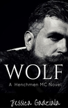 Wolf (The Henchmen MC, #3)