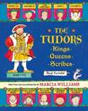The Tudors: Kings, Queens, Scribes, and Ferrets!