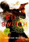 Kill Switch (Joe Ledger #8)