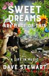 Sweet Dreams Are Made of This: My Life In Music