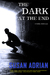 The Dark at the End by Susan Adrian