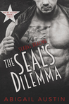 The SEAL's Dilemma by Abigail Austin