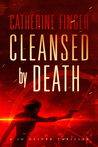 Cleansed by Death by Catherine Finger