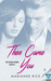 Then Came You by Marianne  Rice