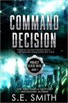 Command Decision (Project Gleise 581g, #1)