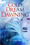 Cold Dream Dawning (Pale Queen, #2)