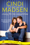 Crazy for the Competition by Cindi Madsen