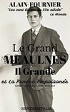 Le Grand Meaulnes. Il Grande Meaulnes (IT/FR Edition Illustrated) et La Femme Empoisonnée