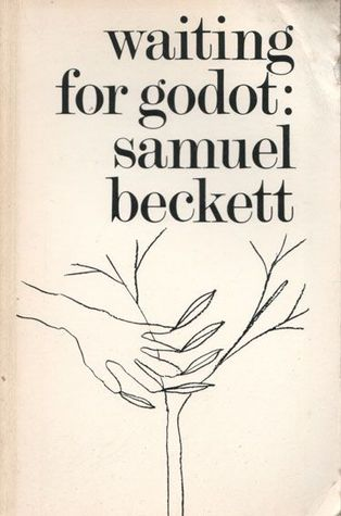 Waiting for Godot by Samuel Beckett