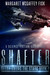Shafter (Seeds Among the Stars #1)