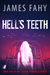 Hell's Teeth (Phoebe Harkne...