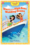 Starr and the High Seas Wedding Drama by Lynelle Woolley