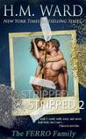 Stripped 2: A Ferro Family Novel (Stripped, #2)