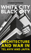 White City, Black City: Architecture and War in Tel Aviv and Jaffa