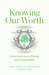 Knowing Our Worth: Conversations on Energy and Sustainability