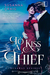 To Kiss a Thief (The Runaway Desires Series Book 1)